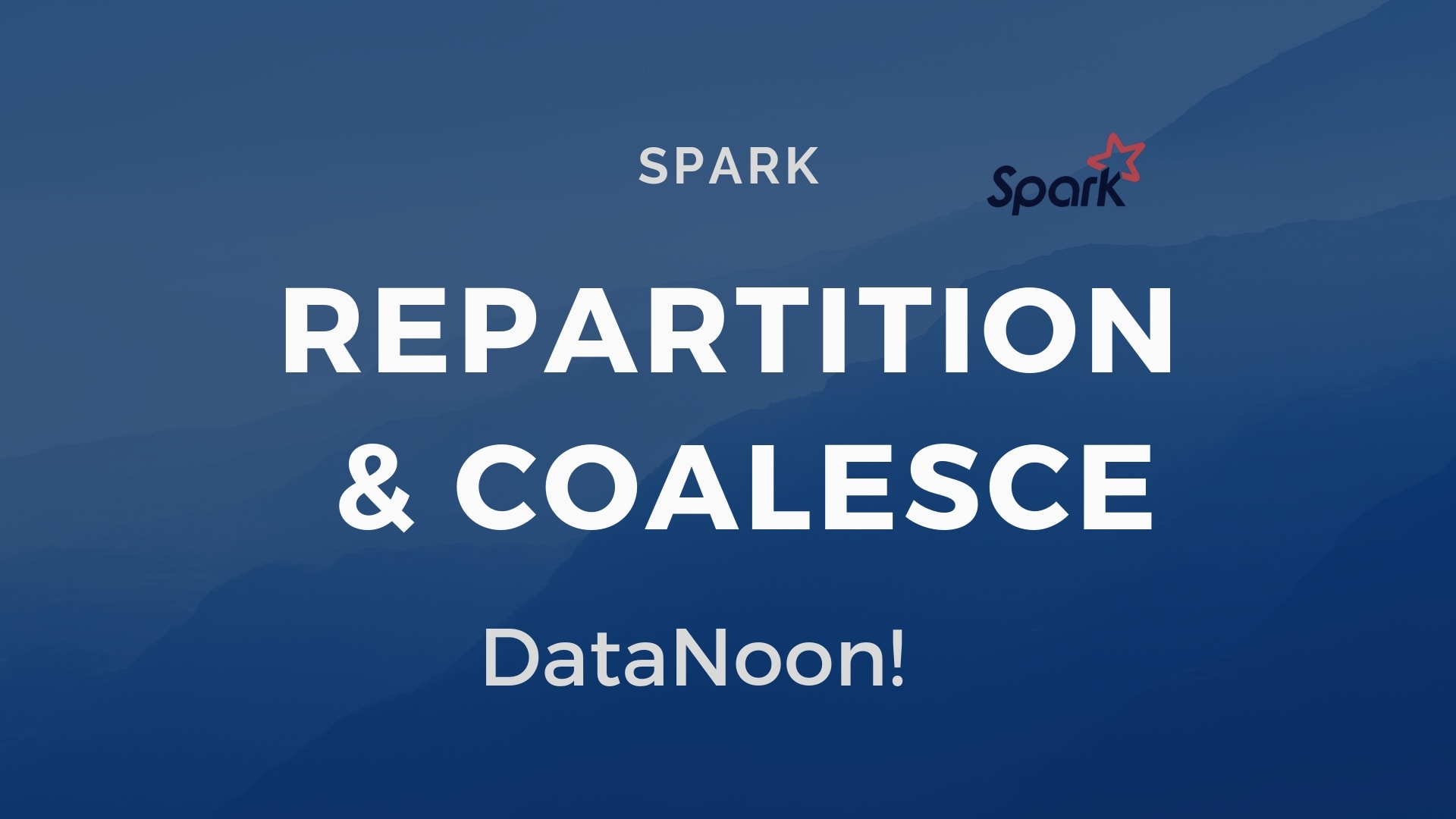 Spark Repartition & Coalesce - Explained