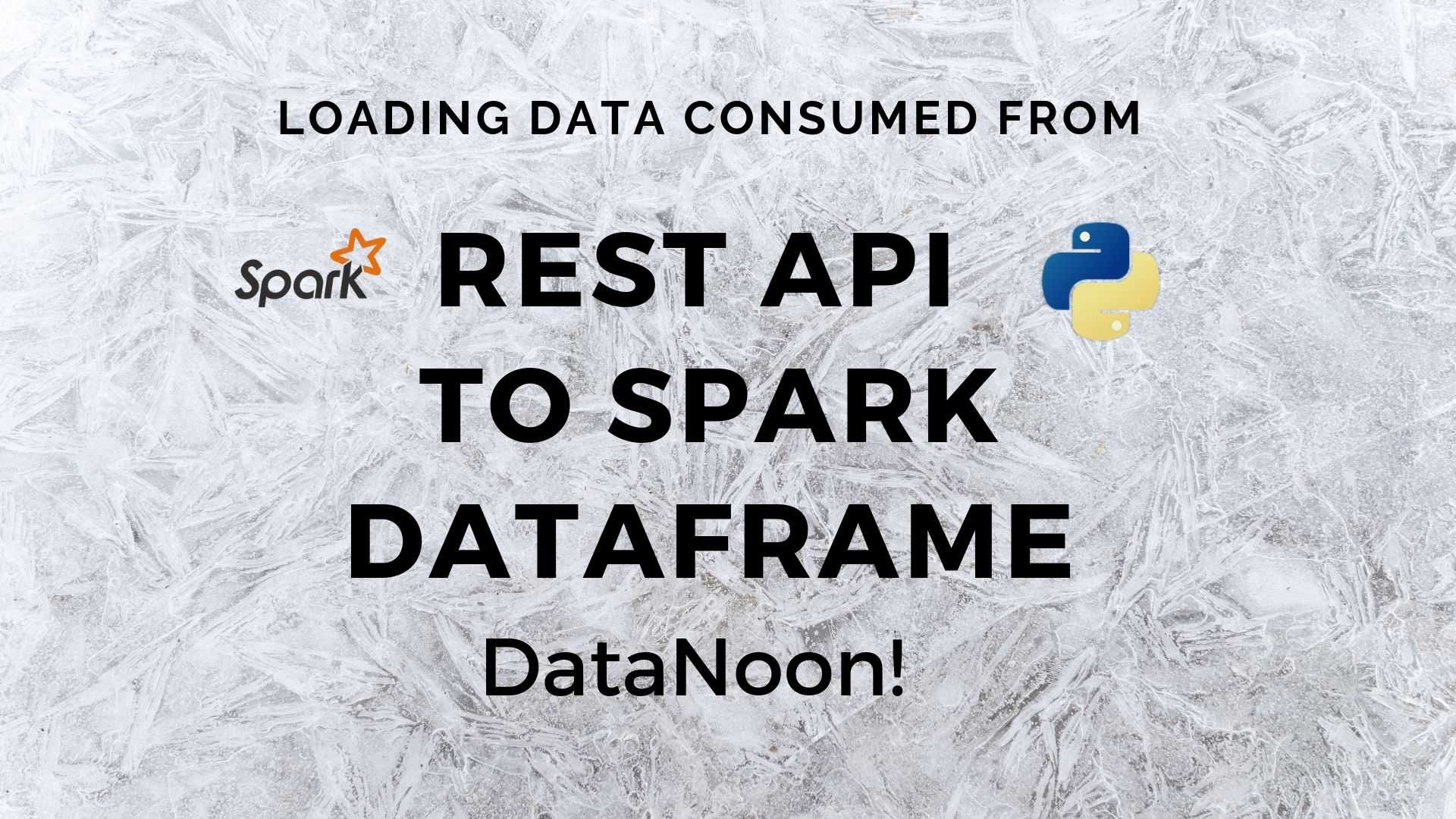 REST API to Spark Dataframe