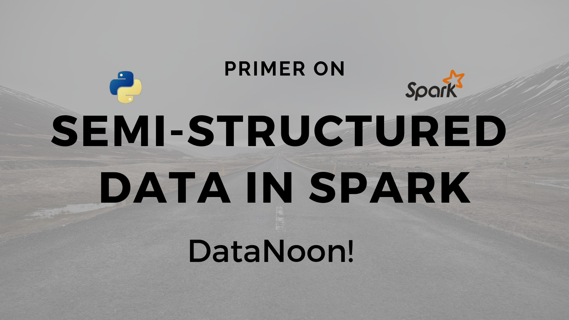 Semi-Structured Data in Spark (pyspark) - JSON